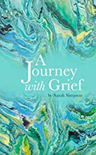 A Journey with Grief (English Edition)