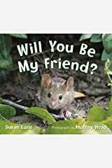 Will You Be My Friend? Kindle Edition