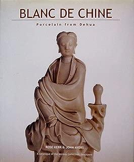 Blanc De Chine: Porcelain from Dehua