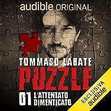 L'attentato dimenticato: Puzzle 1