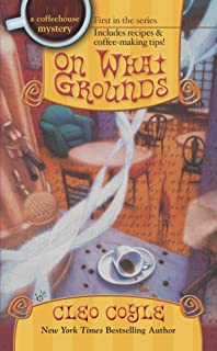On What Grounds (Coffeehouse Mysteries, No. 1)