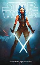 Star Wars Ahsoka (novela) (Star Wars: Novelas) (Spanish Edition)