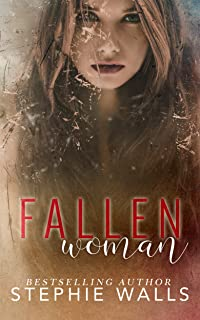 Fallen Woman: A Single Parent Romance