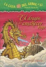 El Dragón del Amanecer Rojo (La Casa Del Arbol Mision Merlin)