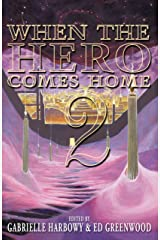 When the Hero Comes Home: 2 Kindle Edition