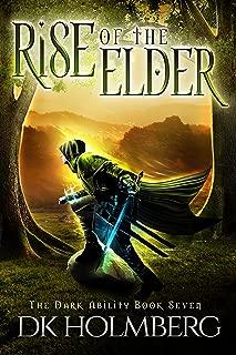 Rise of the Elder (The Dark Ability Book 7)