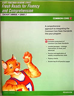 Pearson Scott Foresman Fresh Reads for Fluency and Comprehension Common Core Edition (Reading Street Grade 2 Teacher's Manual) by Pearson (2012-05-03)