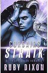 Corsairs: Straik (Corsair Brothers Book 3) Kindle Edition