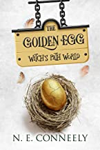 The Golden Egg (Witch's Path World Book 4)