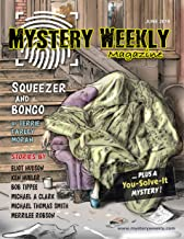 Mystery Weekly Magazine: June 2019 (Mystery Weekly Magazine Issues Book 46)
