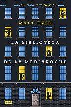 La Biblioteca de la Medianoche (AdN) (AdN Alianza de Novelas)