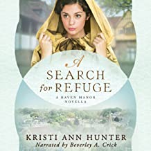A Search for Refuge: A Haven Manor Novella