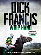 Whip Hand: A classic racing mystery from the king of crime