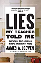 Lies My Teacher Told Me: Everything Your American History Textbook Got Wrong PDF