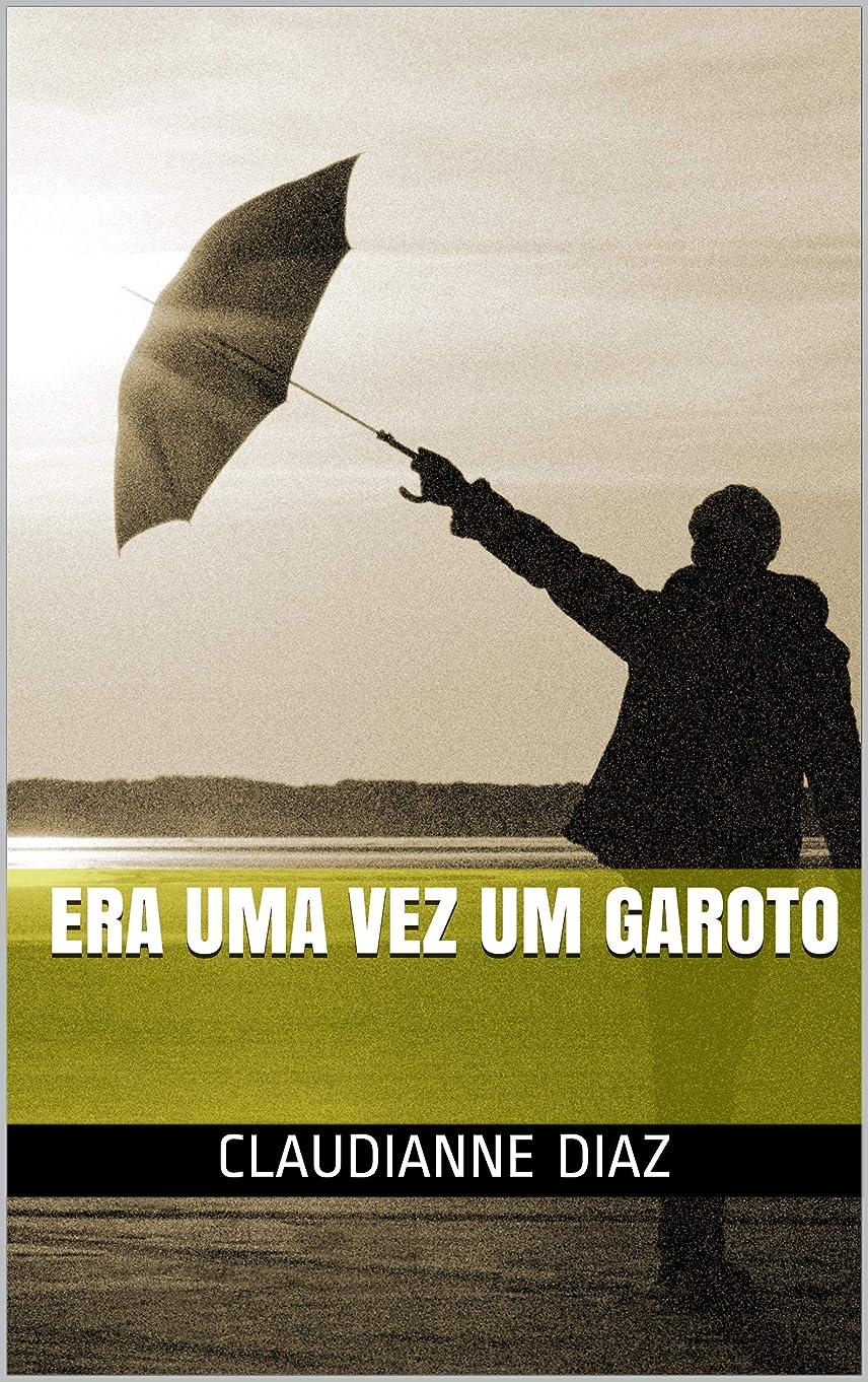 年次衝突劣るEra uma vez um garoto (Portuguese Edition)