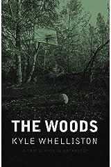 The Woods: A TMM Season 16 Anthology Kindle Edition