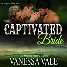 Their Captivated Bride: The Bridgewater Ménage Series, Book 3