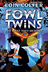 Fowl Twins Get What They Deserve, The (Artemis Fowl) Kindle Edition