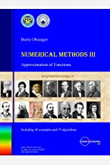 Numerical Methods III: Approximation of Functions Kindle Edition