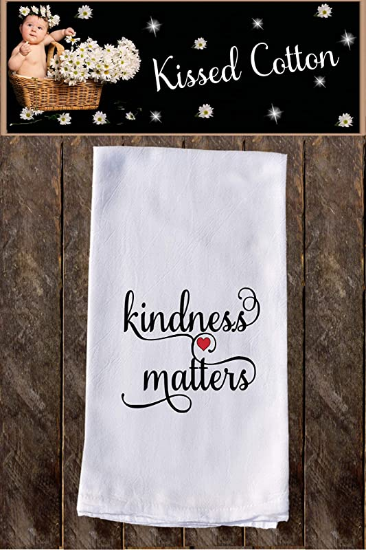 Kindness Matters Light Funny Dish Towels Funny Tea Towels Flour Sack Towel Kitchen Decore Custom Tea Towel Kitchen Dishcloth Dishtowel Dish Towel KC00126