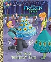 The Best Birthday Ever (Disney Frozen) (Little Golden Book)