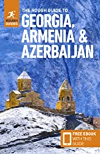 Georgia Armenia And Azerbaijan Rough Guide (Rough Guides)