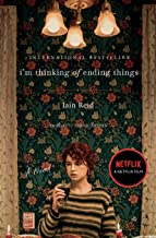 I'm Thinking of Ending Things: Netflix tie-in PDF