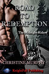 Road To Redemption: The Midnight Riders Series Kindle Edition
