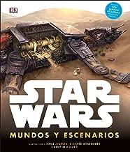 Star Wars Mundos y Escenarios (Spanish Edition)