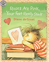 Roses Are Pink, Your Feet Really Stink (Gilbert the Opossum)