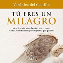 Tú eres un milagro [You Are a Miracle]