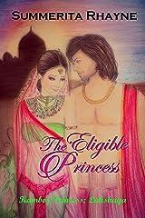 The Eligible Princess Kindle Edition