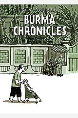 Burma Chronicles Kindle Edition