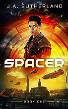 Spacer (Spacer, Smuggler, Pirate, Spy Book 1)