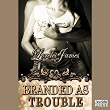 Branded as Trouble: Rough Riders, Book 6