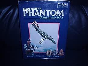McDonnell F-4 Phantom: Spirit in the Skies (World Air Power Journal)