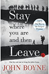 Stay Where You Are And Then Leave (English Edition) Format Kindle
