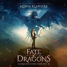 Fate of Dragons: Dragons Rising, Book 1
