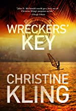 Wreckers' Key: A Seychelle Sullivan Novel (South Florida Adventure Series Book 4)
