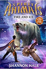 Spirit Animals Book 4: Fire and Ice Kindle Edition