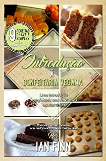 Introdução à Confeitaria Vegana: Edição Brasileira (Portuguese Edition)