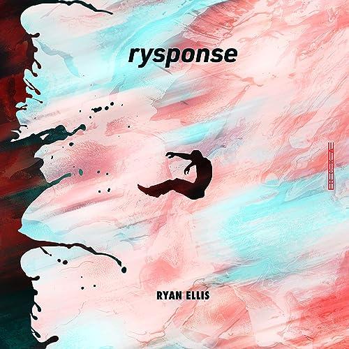 Ryan Ellis - Rysponse 2019