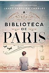 A biblioteca de Paris (Portuguese Edition) Kindle Edition