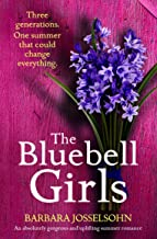 The Bluebell Girls: An absolutely gorgeous and uplifting summer romance (Lake Summers Book 2)