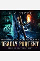 Deadly Portent (An Uncanny Kingdom Urban Fantasy): The London Coven Series, Book 3 Audible Audiobook