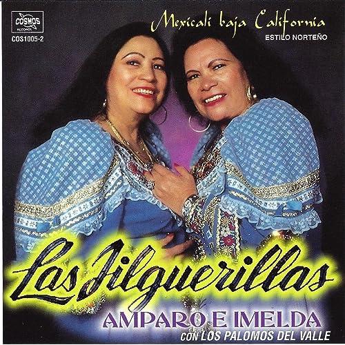 Mexicali Baja California By Las Jilguerillas On Amazon Music