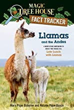 Llamas and the Andes: A nonfiction companion to Magic Tree House #34: Late Lunch with Llamas (Magic Tree House (R) Fact Tracker)