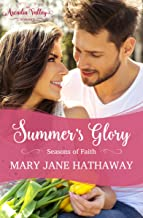 Summer's Glory: Inspirational Romance (Seasons of Faith Book 2)