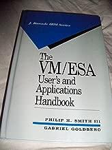 The Vm/Esa User's and Applications Handbook (J. Ranade IBM Series)