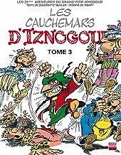 Iznogoud - tome 23 - Les cauchemars d'Iznogoud 3 (BANDE DESSINEE) (French Edition)